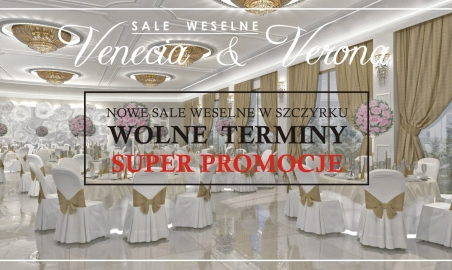 Sale weselne - Sale Weselne Venecia i Verona - 5a99413bdf3ddsale_weselne_venecia_i_verona.jpg - www.SalaDlaCiebie.com